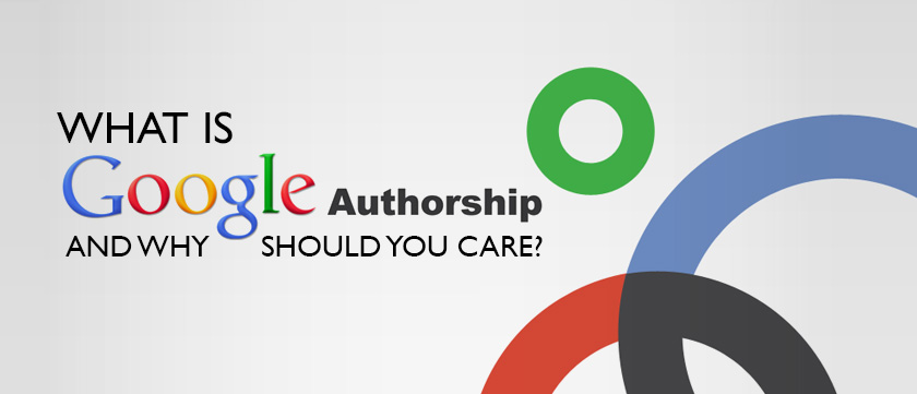 what-is-google-authorship-and-why-should-you-care