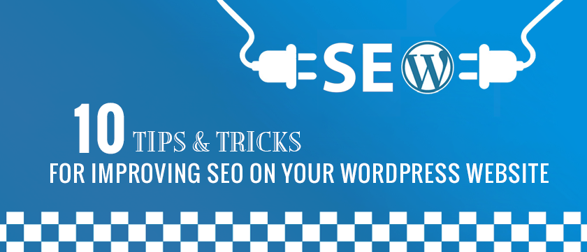 10-tips-and-tricks-for-improving-seo-on-your-word-press-website