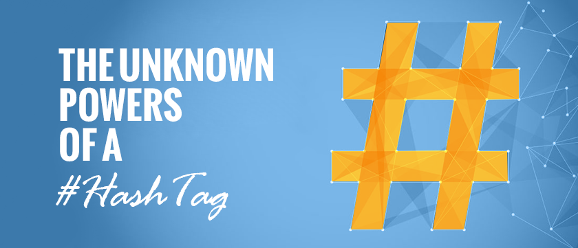 the-unknown-powers-of-a-hashtag
